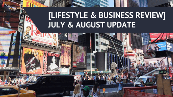 [LIFESTYLE & BUSINESS REVIEW] JULY & AUGUST